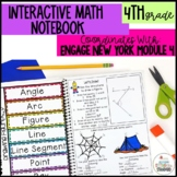 Interactive Notebook Module 4- 4th Grade Engage New York Math