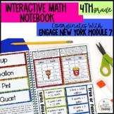 Interactive Notebook Module 7- 4rd Grade Engage New York Math