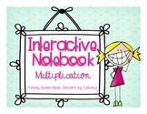 Interactive Notebook- Multiplication