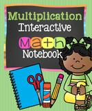Interactive Notebook: Multiplication