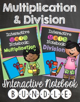 Interactive Notebook: Multiplication and Division
