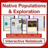 Interactive Notebook! Native Populations and Exploration