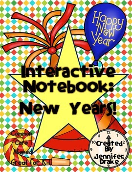 Interactive Notebook: New Years!  PreK-1 & CC Aligned to R