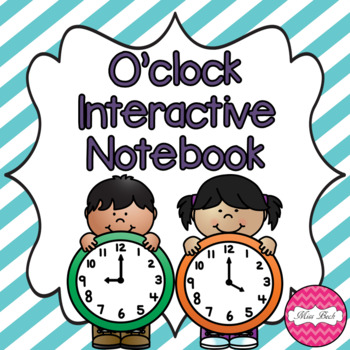 Interactive Notebook- O'clock Times
