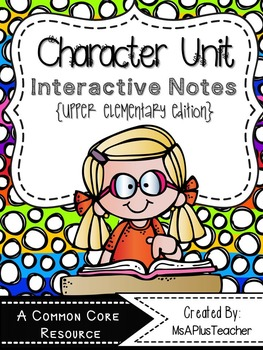 Interactive Notebook Pages: Character Reading Unit