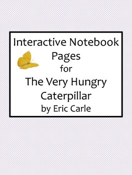 Interactive Notebook Pages for The Very Hungry Caterpillar