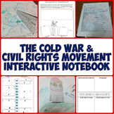 Cold War and Civil Rights Movement Interactive Notebook Set