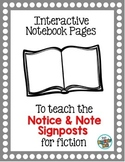 Interactive Notebook Pages for the Notice and Note Signposts