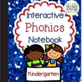 Interactive Notebook Phonics and Phonemic Awareness for Kindergarten
