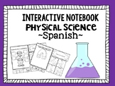 Interactive Notebook  Physical Science  ~Spanish~