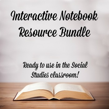 Interactive Notebook Resource Bundle for the Social Studie