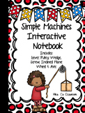 Interactive Notebook SIMPLE MACHINES - All 6 Simple Machines