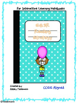 Interactive Notebook: SQ3R Reading