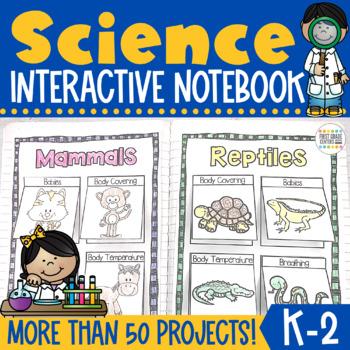 Science Interactive Notebook K-2