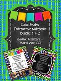 Interactive Notebook Social Studies - Bundles 1 & 2 - {Native Americans - WWII}