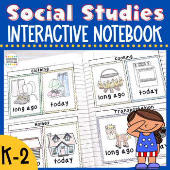 Social Studies Interactive Notebook K-2