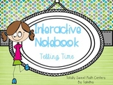 Interactive Notebook- Telling Time