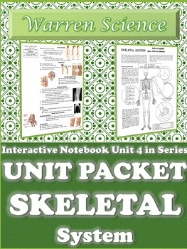 Interactive Notebook Unit Packet: Skeletal System-Unit 4 i