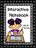 Interactive Notebook, Unit R, 1st Grade Reading Street