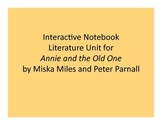 Interactive Notebook Unit for Annie and the Old One