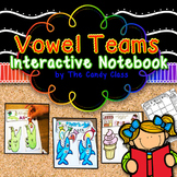 Vowel Teams: A Phonics Interactive Notebook for Long Vowel Activities