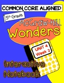 WONDERS McGraw Hill UNIT 4 WEEK 2 Interactive Notebook