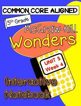 WONDERS McGraw Hill UNIT 5 WEEK 4 Interactive Notebook