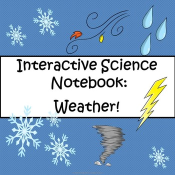 Interactive Science Notebook- Weather