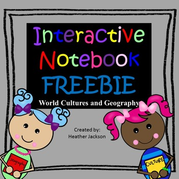 FREE Interactive Notebook Sample - World Cultures and Geography
