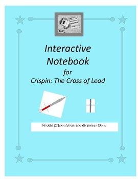 Interactive Notebook for Crispin - The Cross of Lead
