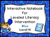 Interactive Notebook Leveled Literacy Intervention LLI Blue Level H 1st Edition