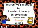 Interactive Notebook for Leveled Literacy Intervention LLI Orange B 2nd Edition