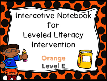 Interactive Notebook for Leveled Literacy Intervention LLI Orange Level E