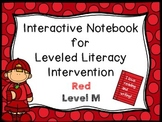 Interactive Notebook for Leveled Literacy Intervention LLI Red Level M