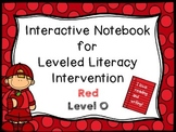 Interactive Notebook for Leveled Literacy Intervention LLI Red Level O