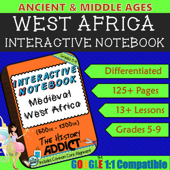 Interactive Notebook for Middle Ages Africa (Ancient Africa) ~ Common Core 5-9
