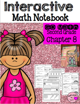 Interactive Notebook for Second Grade Go Math Chapter 8