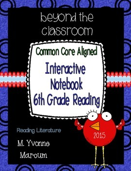 Interactive Notebook for Sixth Grade Reading Literature