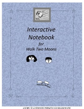Interactive Notebook for Walk Two Moons