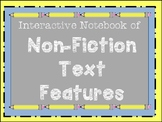 Non-Fiction Text Features Interactive Notebook