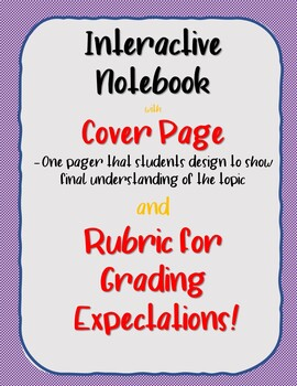 Interactive Notebook with One Pager Cover Page and Rubric