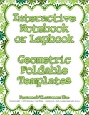 Interactive Notebook/Lapbook Geometric Foldable Templates