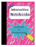 Interactive Notebooks - Flashback & Foreshadowing