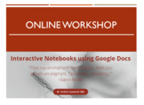Interactive Notebooks Using Google Docs