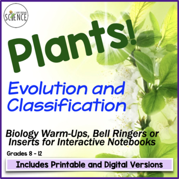 Interactive Notebooks, Warm Ups: Plant Classification and Evolution