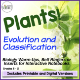 Plant Classification and Evolution Warm Ups, Bellringers, and INB Pages
