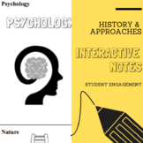 Interactive Notes | History & Approaches