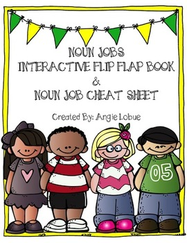 Interactive Noun Jobs Flip Flap Book Template and Noun Jobs Cheat Sheet