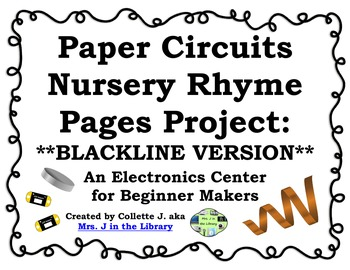 Paper Circuits Nursery Rhymes Center & Project {BLACKLINE VERSION}