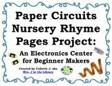 Paper Circuits Nursery Rhymes Center: Projects for Beginne